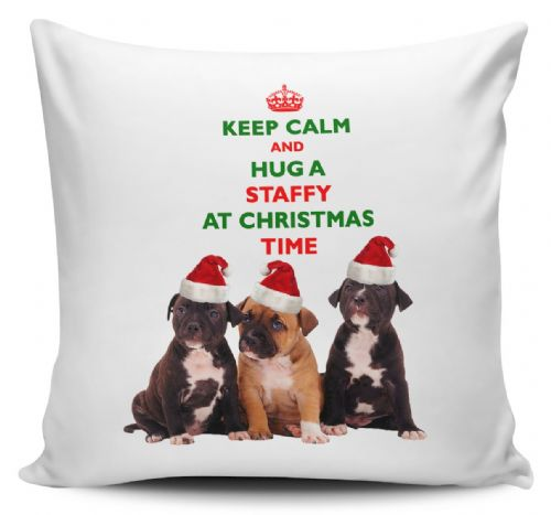 Christmas Keep Calm And Hug A Staffy Novelty Cushion Cover